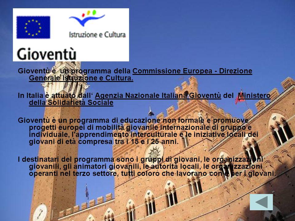 Gioventù è un programma della Commissione Europea - Direzione Generale Istruzione e Cultura. In Italia è attuato dall Agenzia Nazionale Italiana Giove