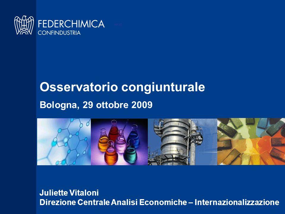 HK46 Juliette Vitaloni Direzione Centrale Analisi Economiche – Internazionalizzazione Osservatorio congiunturale Bologna, 29 ottobre 2009