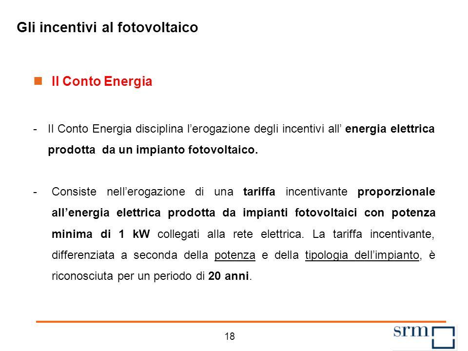 17 Agenda La struttura dei Quaderni sulle Rinnovabili Il fotovoltaico nel contesto mondiale ed europeo Il fotovoltaico in Italia Un quadro degli incen