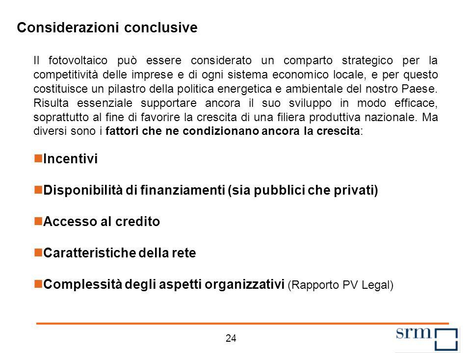 23 Agenda La struttura dei Quaderni sulle Rinnovabili Il fotovoltaico nel contesto mondiale ed europeo Il fotovoltaico in Italia Un quadro degli incentivi Considerazioni conclusive
