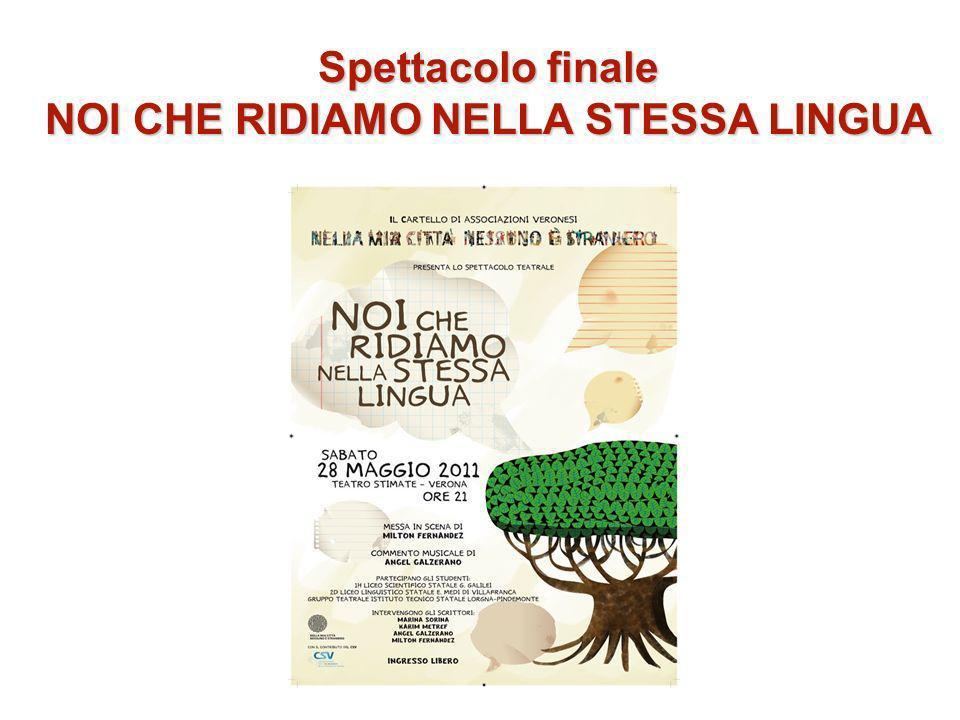 Spettacolo finale NOI CHE RIDIAMO NELLA STESSA LINGUA