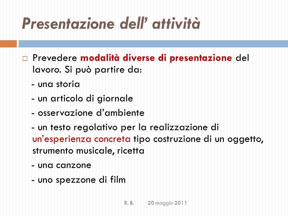Presentazione dell attività R.B. 20 maggio 2011 2.