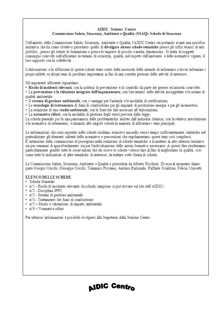 AIDIC Sezione Centro Commissione Salute, Sicurezza, Ambiente e Qualità (SSAQ): Schede di Sicurezza Nell'ambito della Commissione Salute, Sicurezza, Am