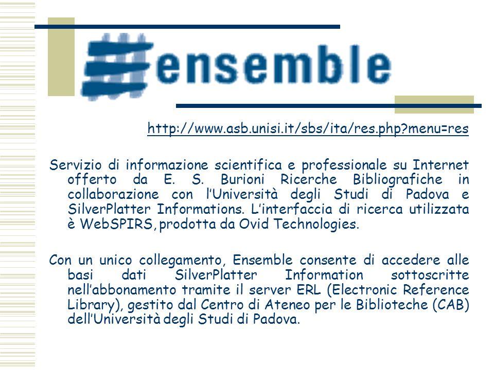 http://www.asb.unisi.it/sbs/ita/res.php?menu=res Servizio di informazione scientifica e professionale su Internet offerto da E. S. Burioni Ricerche Bi