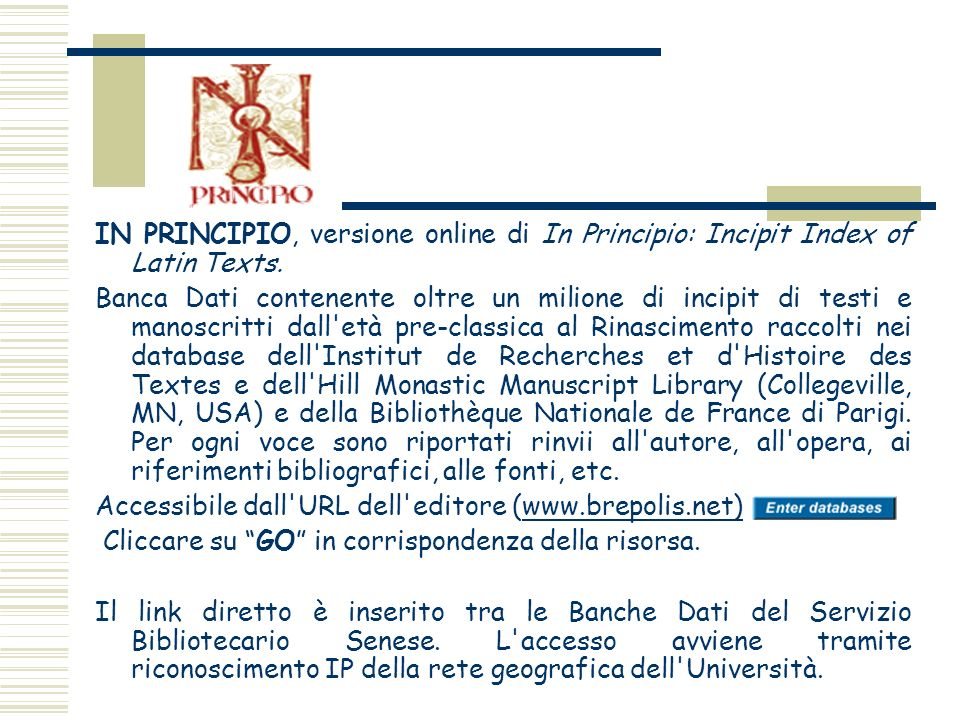 IN PRINCIPIO, versione online di In Principio: Incipit Index of Latin Texts.