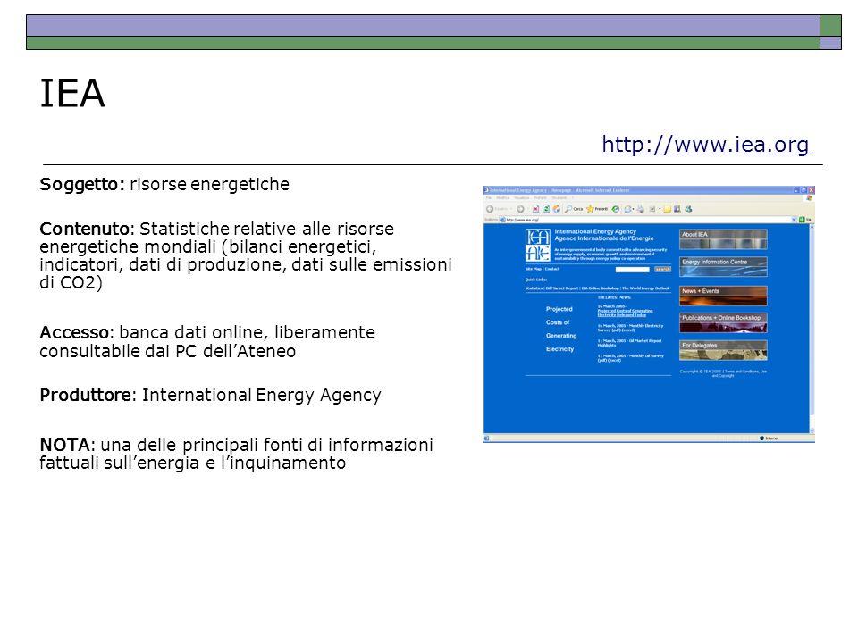 Soggetto: risorse energetiche Contenuto: Statistiche relative alle risorse energetiche mondiali (bilanci energetici, indicatori, dati di produzione, d