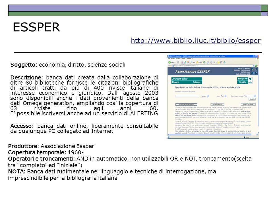 ESSPER http://www.biblio.liuc.it/biblio/essper http://www.biblio.liuc.it/biblio/essper Soggetto: economia, diritto, scienze sociali Descrizione: banca