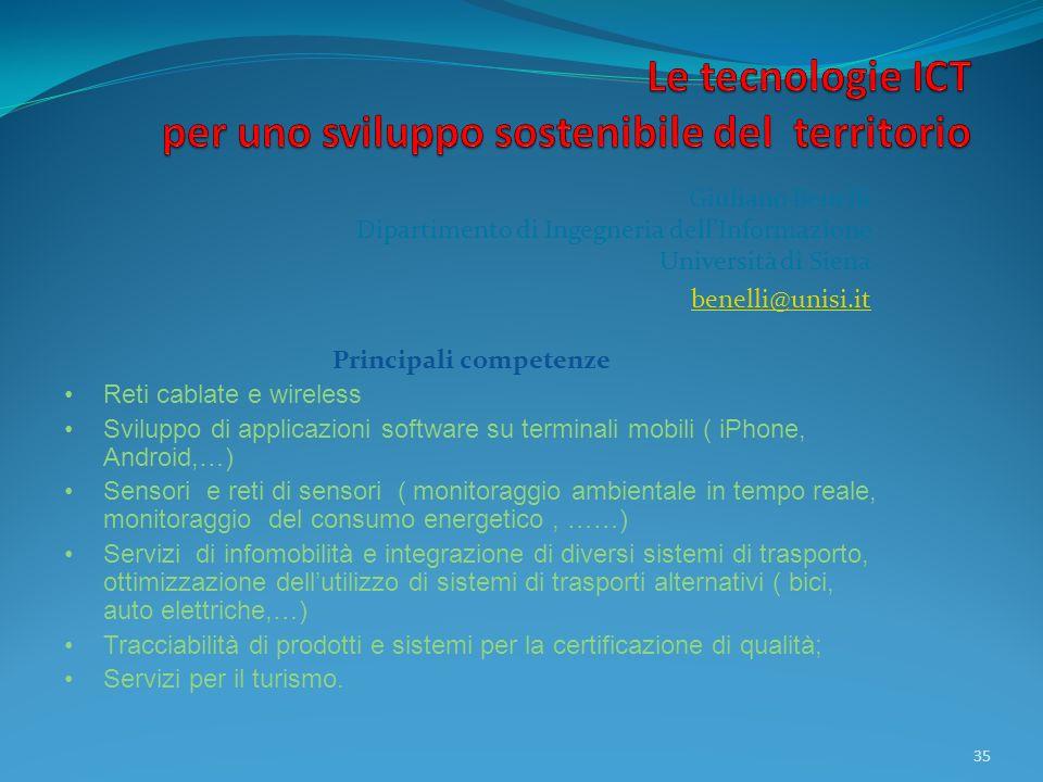 Giuliano Benelli Dipartimento di Ingegneria dellInformazione Università di Siena benelli@unisi.it 35 Principali competenze Reti cablate e wireless Svi