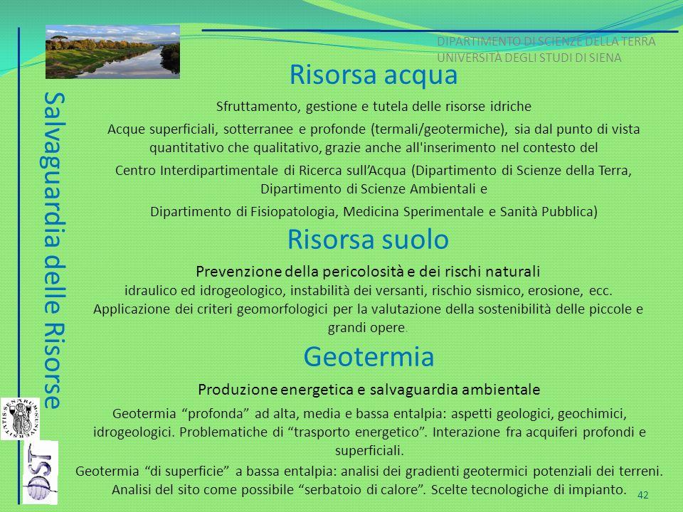 Salvaguardia delle Risorse Risorsa acqua Sfruttamento, gestione e tutela delle risorse idriche Acque superficiali, sotterranee e profonde (termali/geo