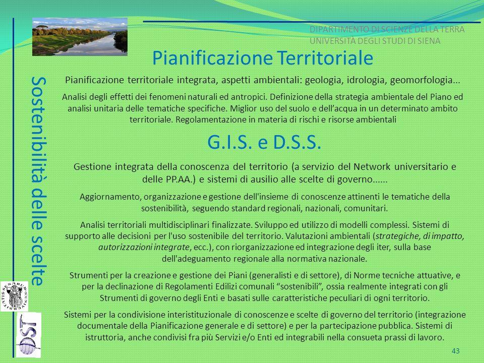 G.I.S. e D.S.S. Gestione integrata della conoscenza del territorio (a servizio del Network universitario e delle PP.AA.) e sistemi di ausilio alle sce