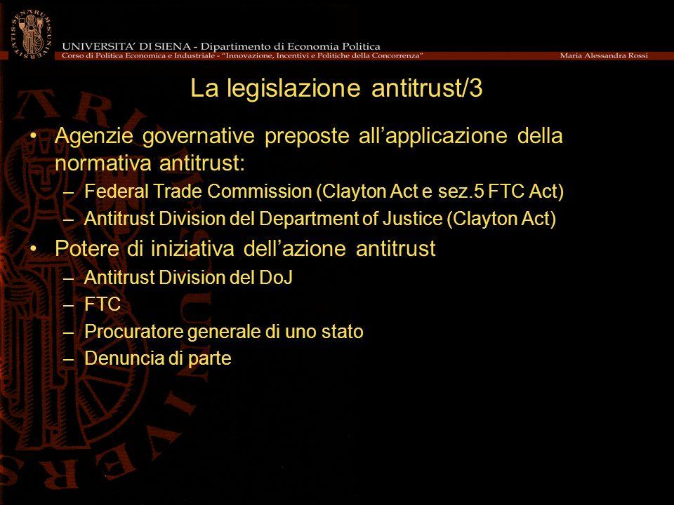 La legislazione antitrust/4 In Europa Trattato di Roma (Parte III, Titolo I, Capo I) –Regole di concorrenza applicabili alle imprese (artt.