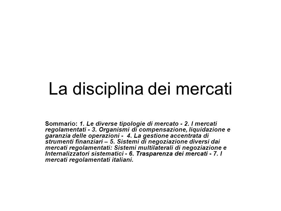 La disciplina dei mercati 1.