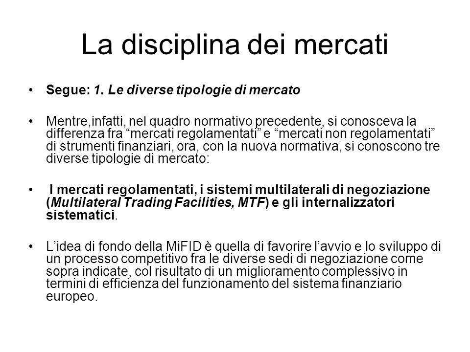 La disciplina dei mercati 5.