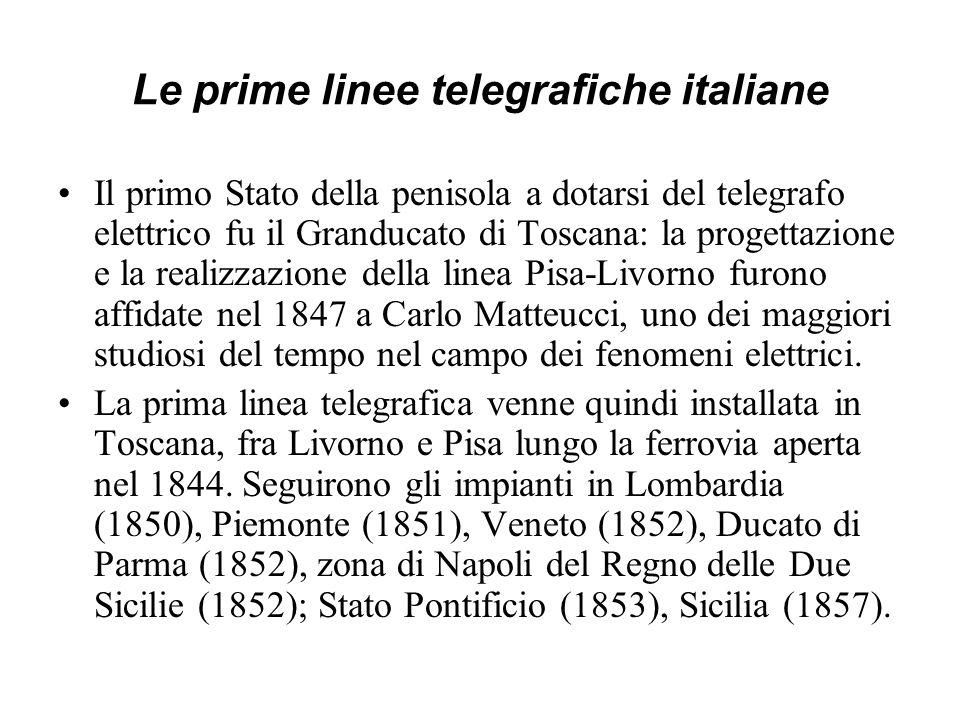 Le prime linee telegrafiche italiane Il primo Stato della penisola a dotarsi del telegrafo elettrico fu il Granducato di Toscana: la progettazione e l