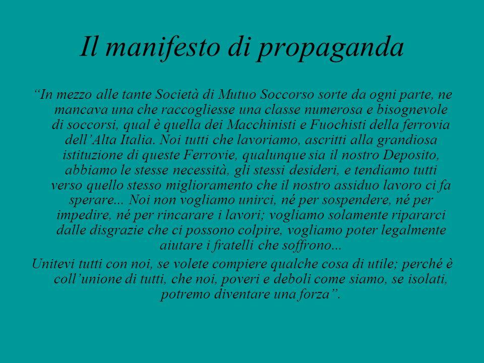 Il manifesto di propaganda In mezzo alle tante Società di Mutuo Soccorso sorte da ogni parte, ne mancava una che raccogliesse una classe numerosa e bi