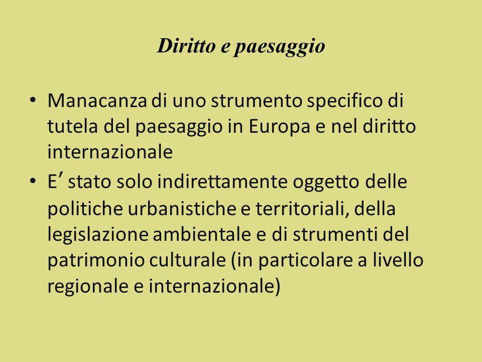 Verso il riconoscimento giuridico del paesaggio in Europa A bottom-Up approach 1993: Carta del Paesaggio Mediterraneo (Carte du Paysage Mediterraneen) - St.