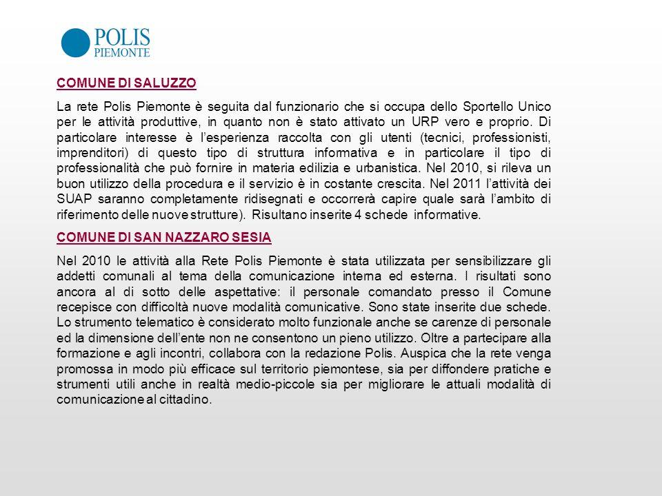 COMUNE DI SALUZZO La rete Polis Piemonte è seguita dal funzionario che si occupa dello Sportello Unico per le attività produttive, in quanto non è sta