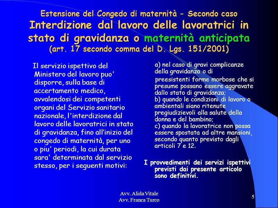 Avv.Alida Vitale Avv. Franca Turco 26 Libere professioniste –indennità di maternità.