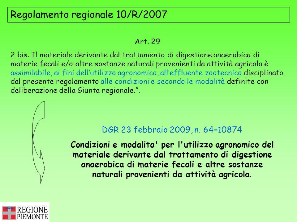 Regolamento regionale 10/R/2007 DGR 23 febbraio 2009, n. 6410874 Condizioni e modalita' per l'utilizzo agronomico del materiale derivante dal trattame