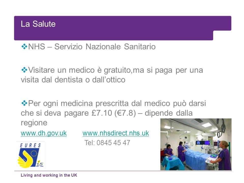 NHS – Servizio Nazionale Sanitario Visitare un medico è gratuito,ma si paga per una visita dal dentista o dallottico Per ogni medicina prescritta dal