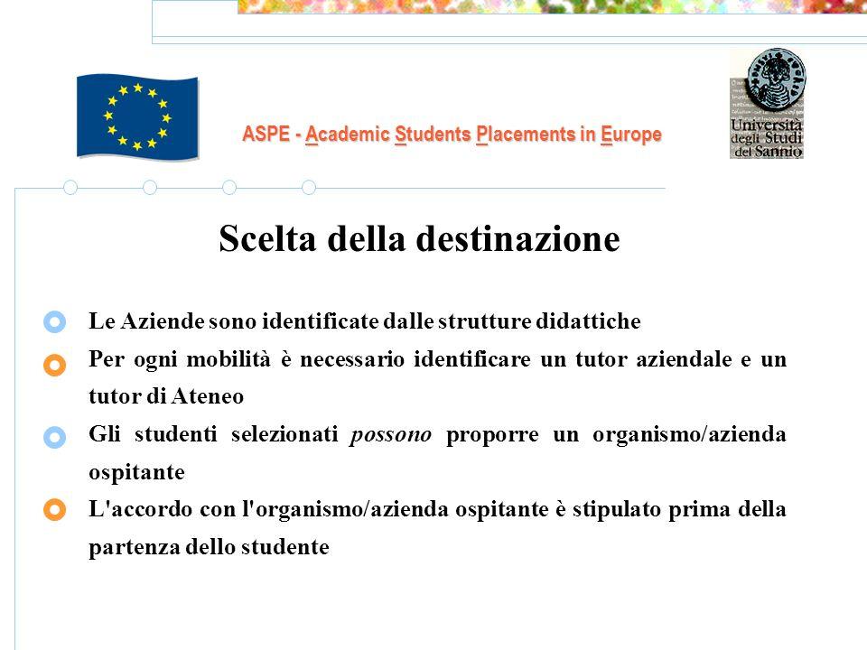 ASPE - Academic Students Placements in Europe LUniversità del Sannio riconosce ad ogni suo partecipante il periodo di placement allestero.