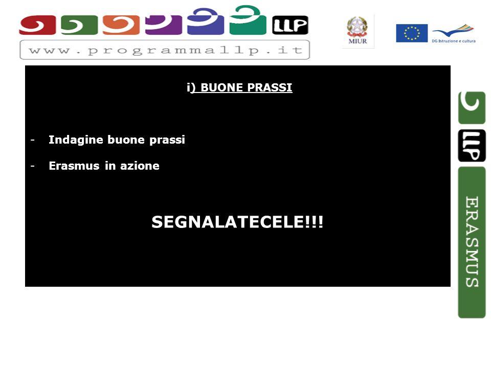 i) BUONE PRASSI -Indagine buone prassi -Erasmus in azione SEGNALATECELE!!!
