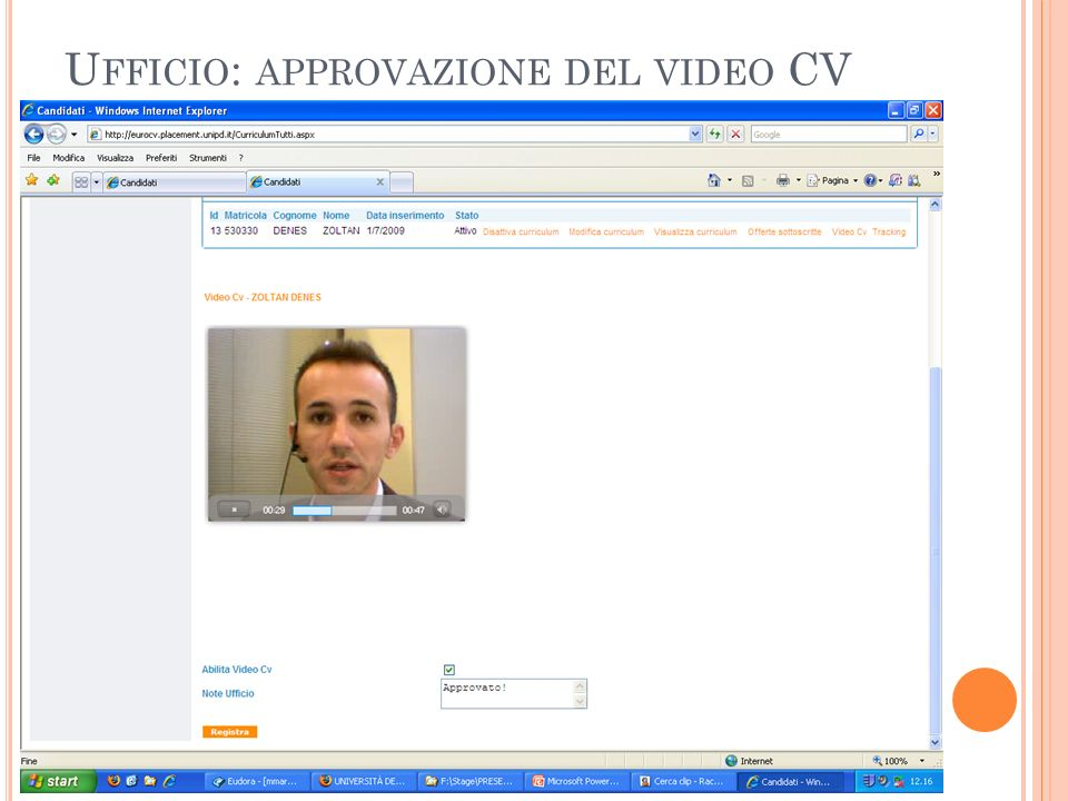 U FFICIO : APPROVAZIONE DEL VIDEO CV