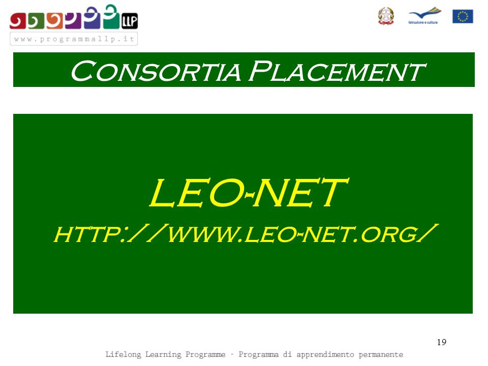 19 LEO-NET http://www.leo-net.org/ Consortia Placement
