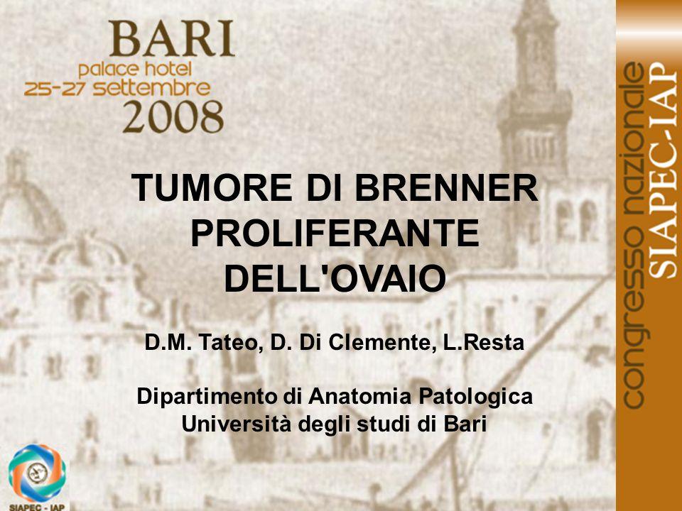 Diagnosi Tumore di Brenner proliferante cistico con componente mucipara e con focolai di deposizione calciosica.