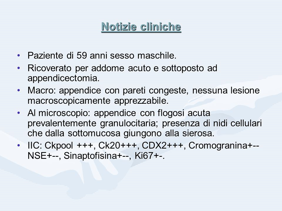 Diagnosi Carcinoide a goblet cell dellappendice.