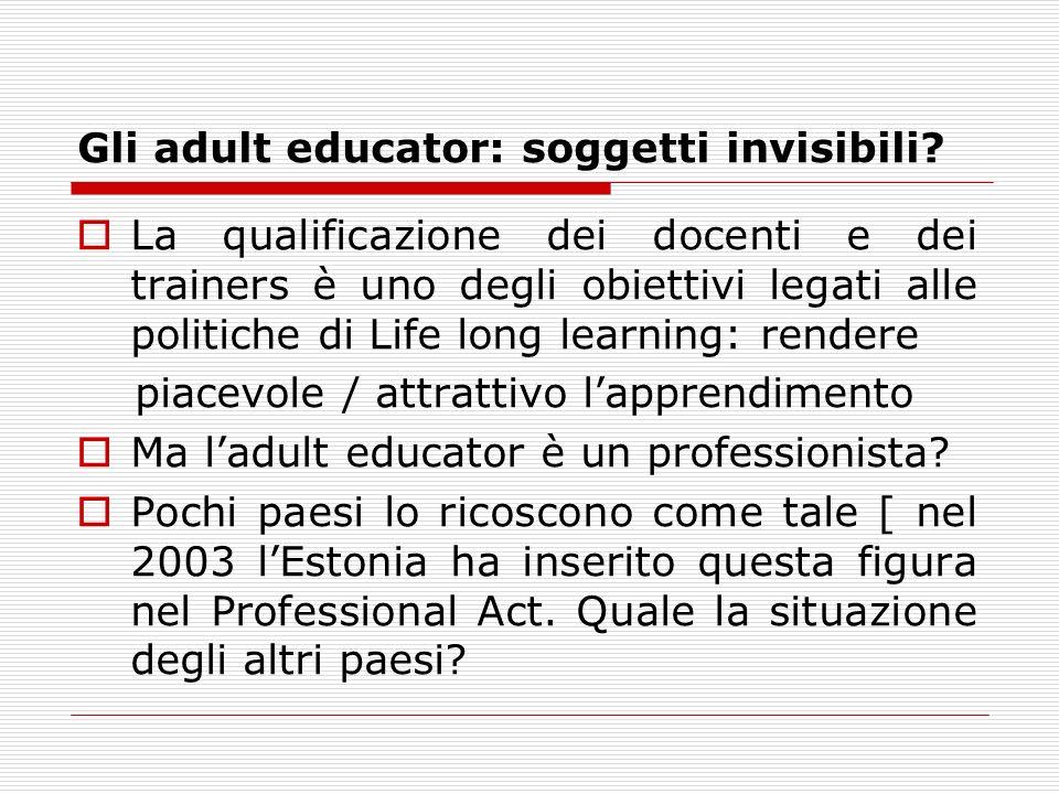 Gli adult educator: soggetti invisibili.