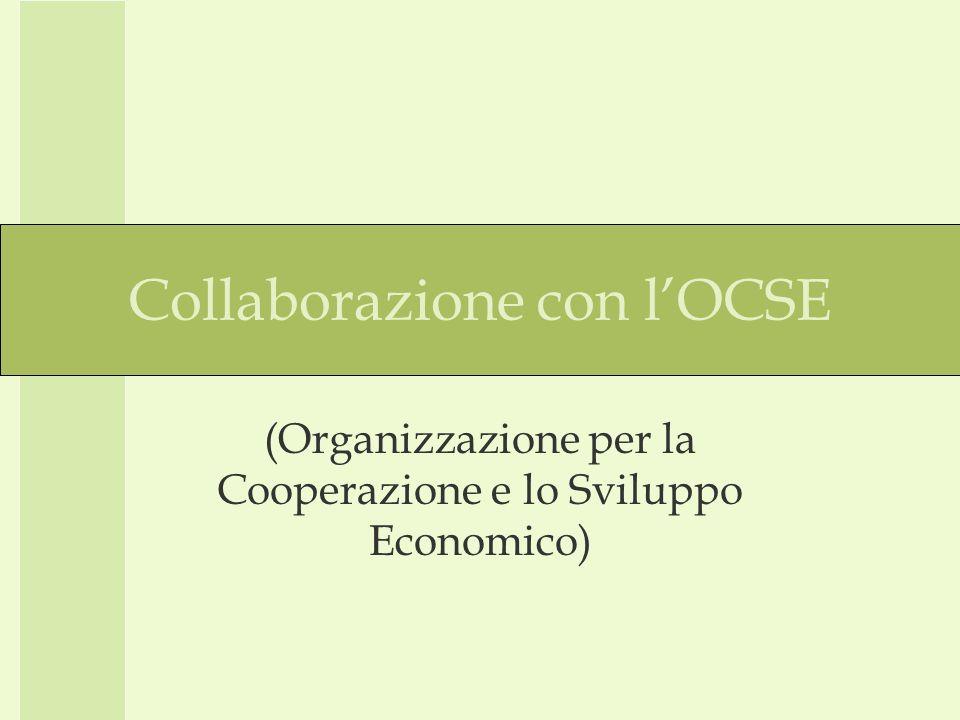Collaborazione con lOCSE (Organizzazione per la Cooperazione e lo Sviluppo Economico)
