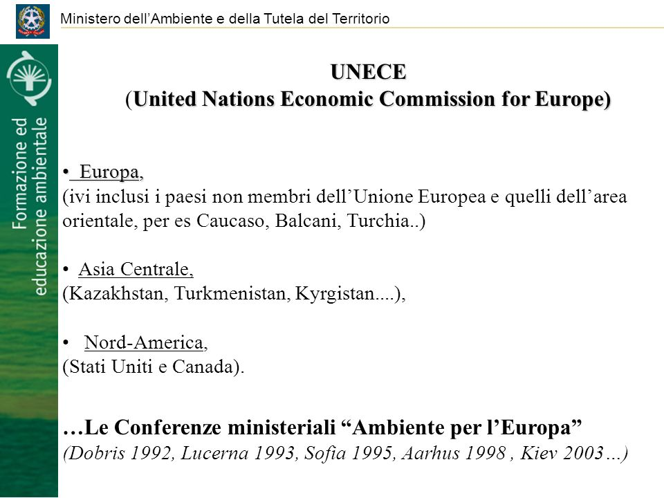 Ministero dellAmbiente e della Tutela del Territorio UNECE United Nations Economic Commission for Europe) (United Nations Economic Commission for Euro