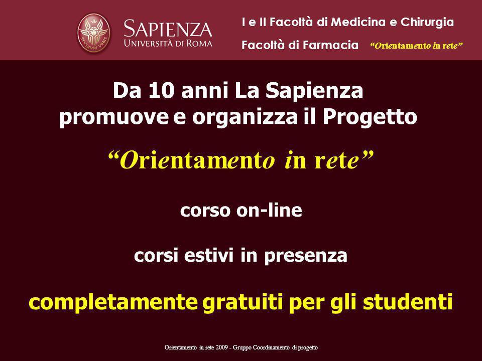 Da 10 anni La Sapienza promuove e organizza il Progetto Orientamento in rete corso on-line corsi estivi in presenza completamente gratuiti per gli stu