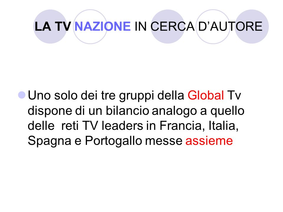 LA TV GLOBALE Rich television TIME WARNER GRUPPO MURDOCH VIACOM