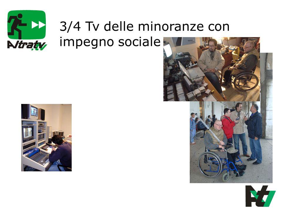 3/4 Tv delle minoranze con impegno sociale