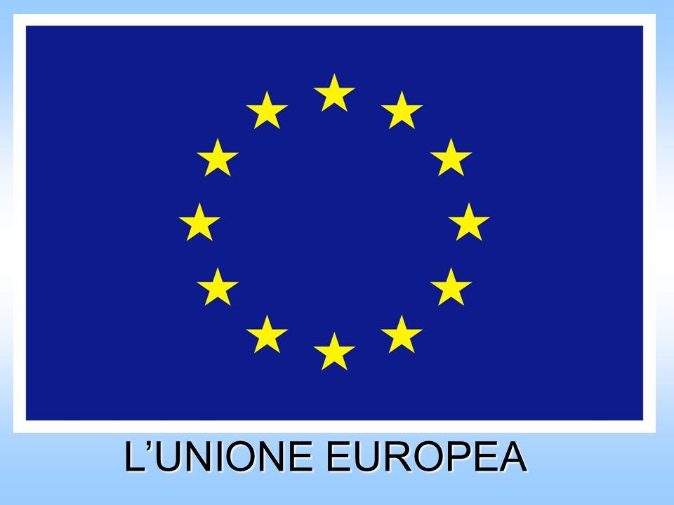 LUNIONE EUROPEA LUNIONE EUROPEA