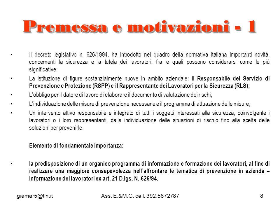 giamar5@tin.itAss.E.&M.G. cell. 392.58727878 Premessa e motivazioni - 1 Il decreto legislativo n.