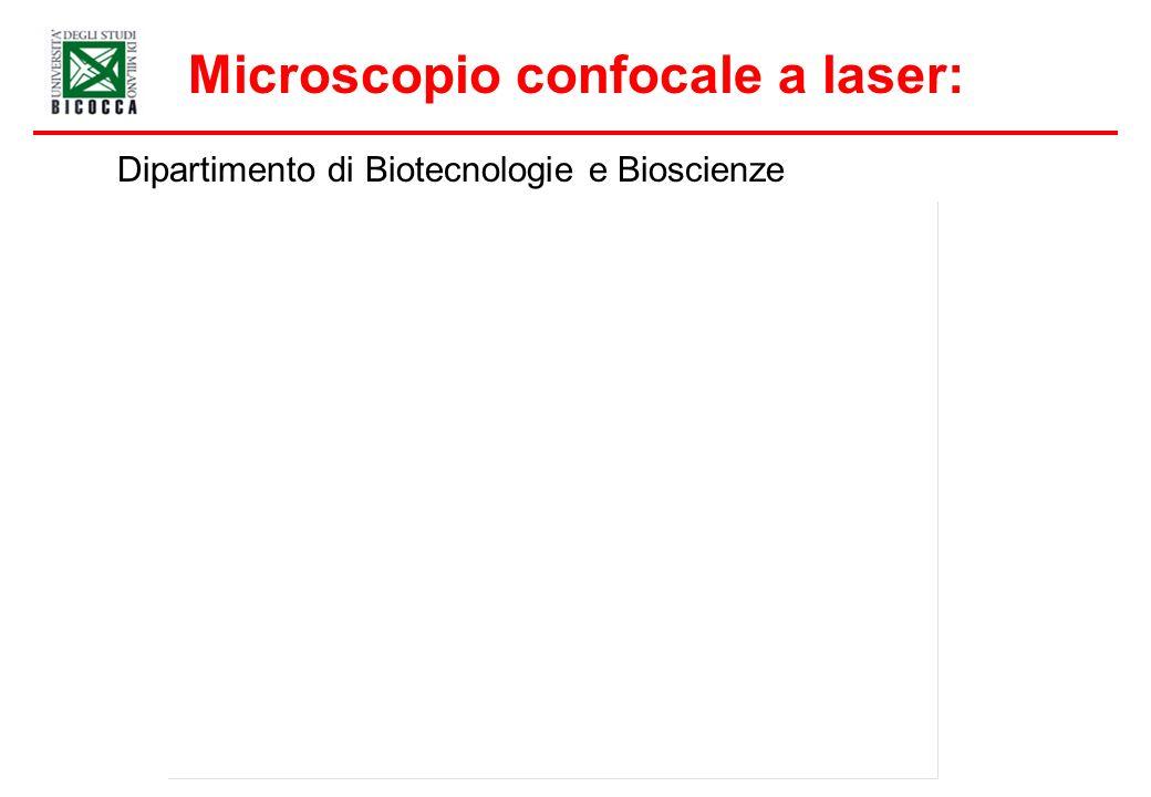 Microscopio confocale a laser: Dipartimento di Biotecnologie e Bioscienze