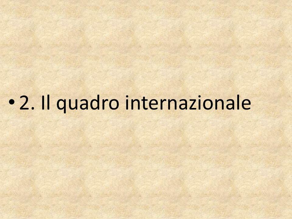 2. Il quadro internazionale