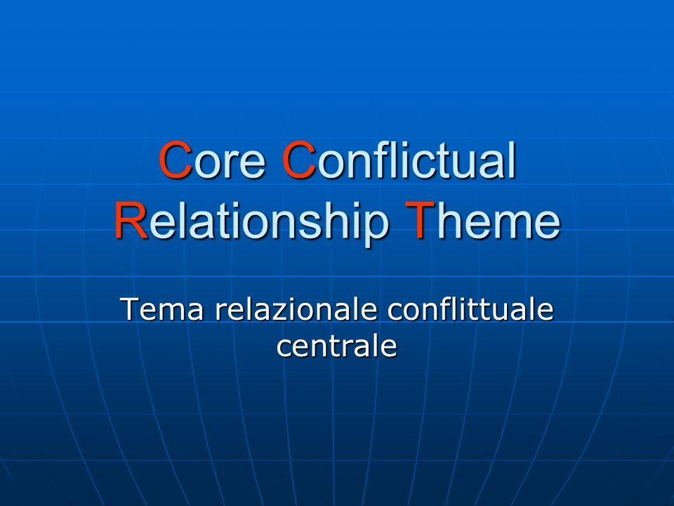 Core Conflictual Relationship Theme Tema relazionale conflittuale centrale