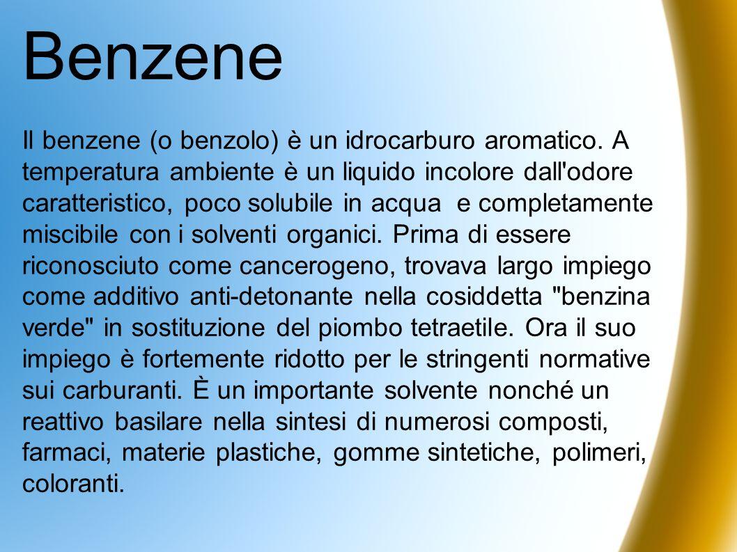 Benzene Il benzene (o benzolo) è un idrocarburo aromatico. A temperatura ambiente è un liquido incolore dall'odore caratteristico, poco solubile in ac