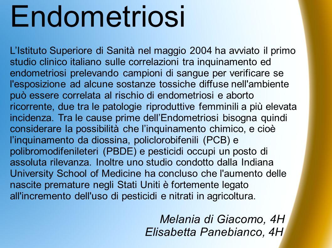 Endometriosi LIstituto Superiore di Sanità nel maggio 2004 ha avviato il primo studio clinico italiano sulle correlazioni tra inquinamento ed endometr