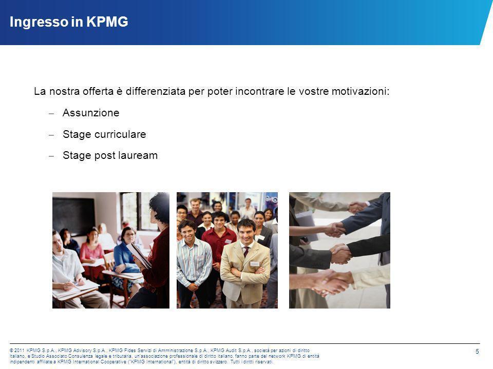 © 2011 KPMG S.p.A., KPMG Advisory S.p.A., KPMG Fides Servizi di Amministrazione S.p.A., KPMG Audit S.p.A., società per azioni di diritto italiano, e S