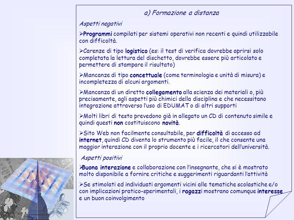 Proposta della sede di Torino alla correzione della metodologia coordinarsi con altre azioni del progetto (es.