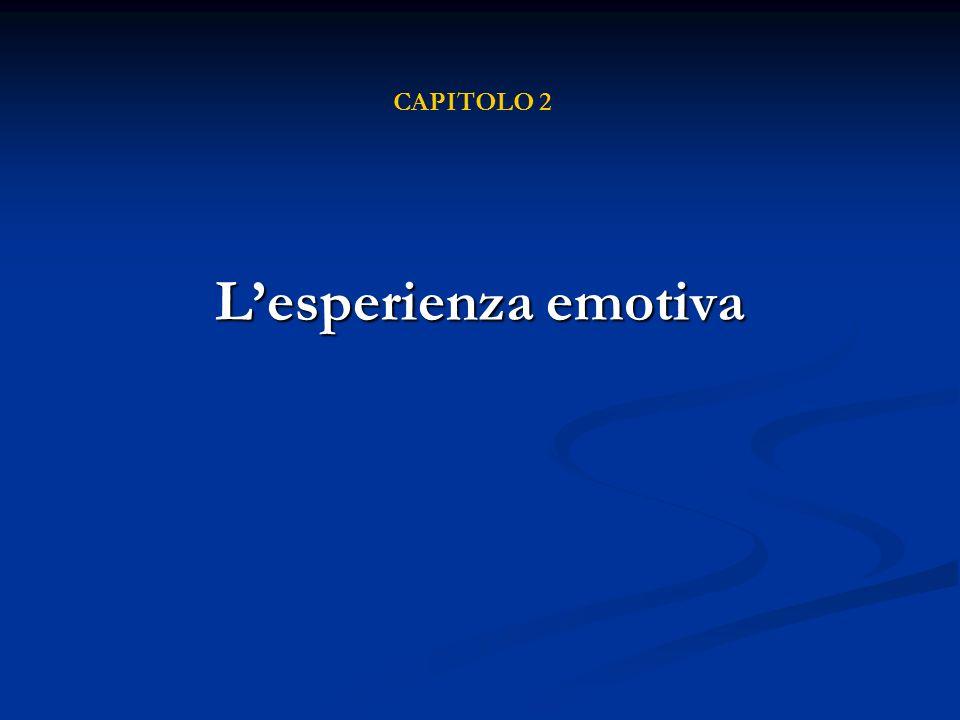 Lesperienza emotiva CAPITOLO 2