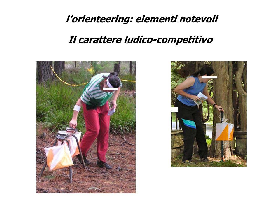 lorienteering: elementi notevoli Il carattere ludico-competitivo