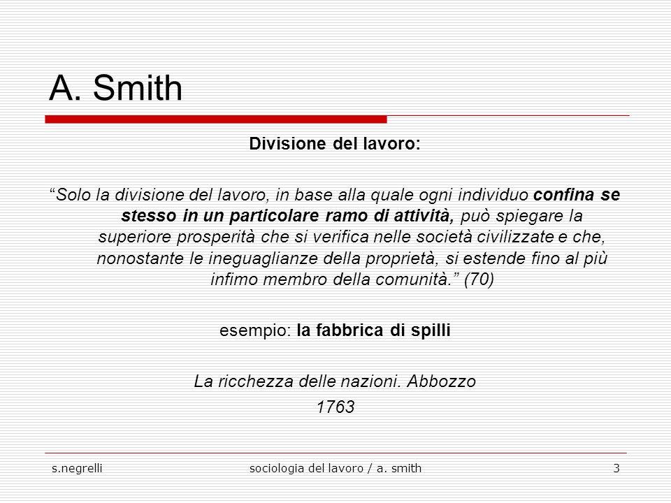 s.negrellisociologia del lavoro / a. smith3 A.