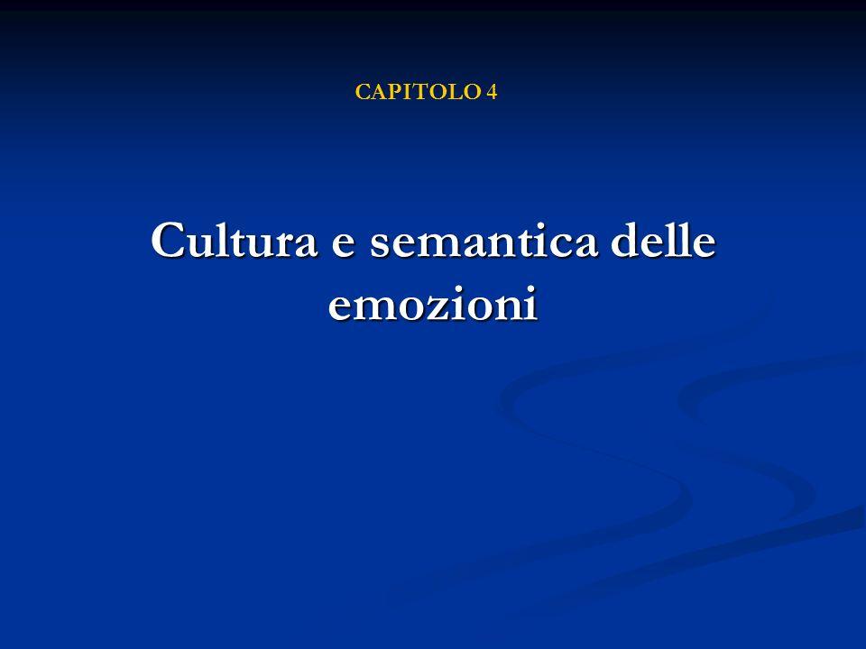 Cultura e semantica delle emozioni CAPITOLO 4
