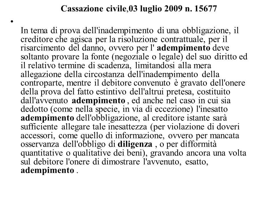 Cassazione civile,03 luglio 2009 n.